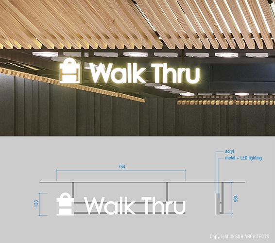 'Walk Thru' signage